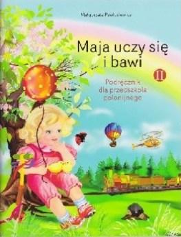maja-uczy-sie-i-bawi-cz-ii-przedszkole